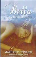 Bella ... a French Life (copyright Marilyn Z.Tomlins)