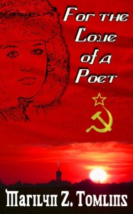 My novel - For the Love of a Poet - set in Stalin's Russia.